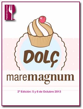 PabloD Gourmet - Dolç Maremagnum 2013