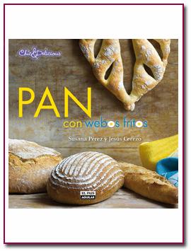 PabloD Gourmet - Pan con webos fritos